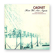 CAGNET -  Here We Are Again ~ Long Vacation